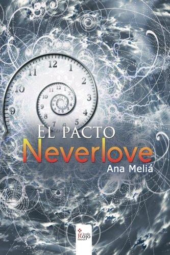 El pacto neverlove por Ana Meliá Benítez