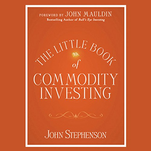 The Little Book of Commodity Investing  Audiolibri