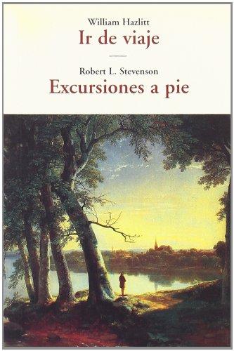 Ir de viaje - excursiones a pie por Robert Louis Stevenson