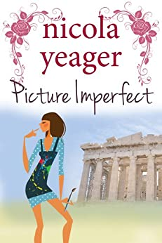 Picture Imperfect (English Edition) par [Yeager, Nicola]