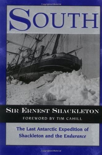 South: The Last Antarctic Expedition of Shackleton and the Endurance by Sir Ernest Shackleton (1998-10-01)