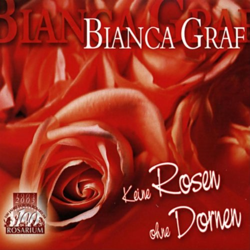 keine rosen ohne dornen airplay by bianca graf on amazon. Black Bedroom Furniture Sets. Home Design Ideas