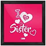 Indigifts Rakhi Gifts For Sister I Love My Dear Sis Quote Printed Pink Poster Frame 8x8 Inch - Raksha Bandhan Gifts For Sister, Sister Birthday Gift, Rakshabandhan Gifts, Poster With Frame, Wall Décor
