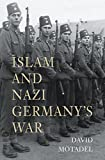 Islam and Nazi Germany's War
