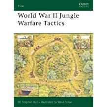 World War II Jungle Warfare Tactics (Elite)