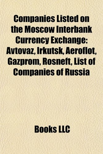 companies-listed-on-the-moscow-interbank-currency-exchange-avtovaz-irkutsk-aeroflot-gazprom-lukoil-r