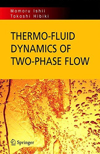 thermo-fluid-dynamics-of-two-phase-flow-by-mamoru-ishii-2007-03-12