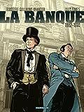 La Banque - Tome 5 - Les Chéquards de Panama (Banque (La)) (French Edition)