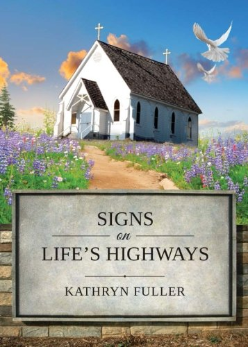 Signs on Life's Highways