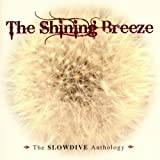 Shinning Breeze: Slowdive Anthology