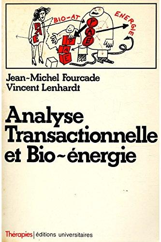 Analyse transactionnelle et bio énergie / Fourcade / Lenhardt / Réf: 17253