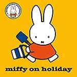Miffy on Holiday!