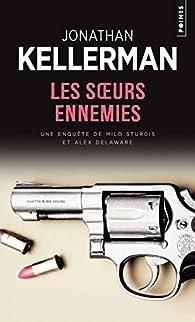 Les soeurs ennemies par Kellerman