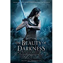 The Beauty of Darkness: The Remnant Chronicles 03