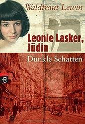 Leonie Lasker, Jüdin - Dunkle Schatten: Band 2