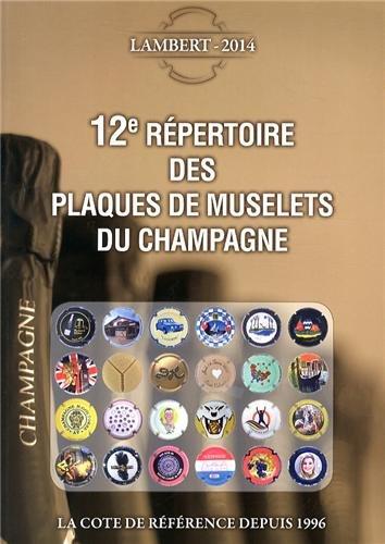 12e répertoire des plaques de muselets du champagne par Laurent Lambert