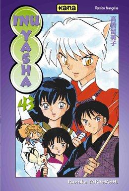 Inu-Yasha, Tome 43 : par Rumiko Takahashi