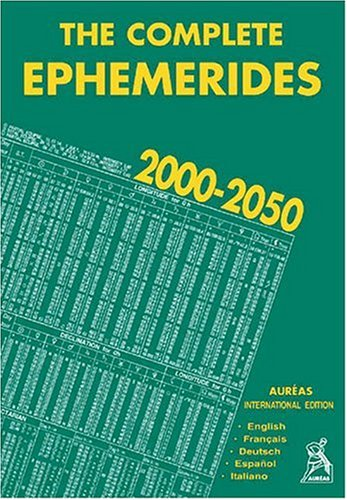 The Complete Ephemerides 2000-2050 (en anglais, français, espagnol, italien, allemand) par