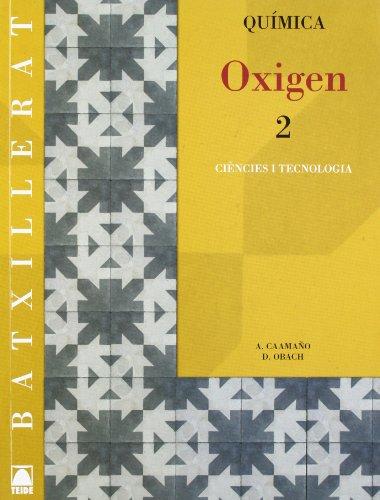 Oxigen 2. Química Batxillerat