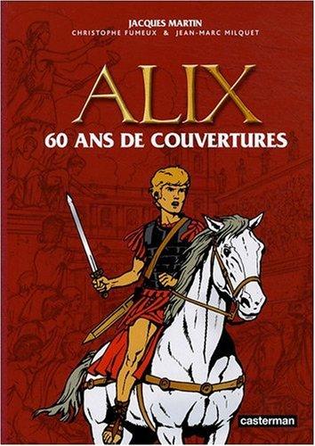 Alix : 60 Ans de couvertures