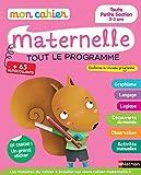 Mon cahier maternelle toute petite section 2-3 ans : Tout le programme