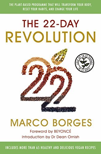 The 22-Day Revolution: The plant-based programme that will transform your body, reset your habits, and change your life by Borges, Marco (April 28, 2015) Paperback
