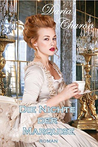 Die Nichte der Marquise: Erotischer Liebesroman (Louis XIV. 1) Test