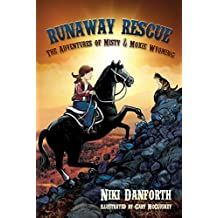 Runaway Rescue: The Adventures of Misty & Moxie Wyoming (Girls' Adventure Story Ages 6-8 & 9-12) (English Edition)
