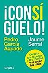 ¡Consíguelo! par Pedro García Aguado/Jaume Serral Ventura