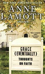 Grace (Eventually): Thoughts on Faith by Anne Lamott (2008-02-26)