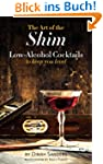 The Art of the Shim: Low-Alcohol Cock...