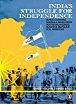 India's struggle for independence   India's struggle for Independence by Bipin Chandra is your go to book for an in-depth and detailed overview on Indian independence movement . Indian freedom struggle is one of the most important parts of its histo...