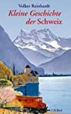 Kleine Geschichte der Schweiz -