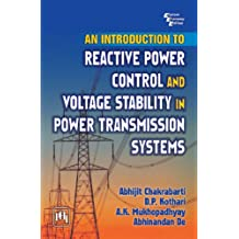 Introduction to Reactive Power Control and Voltage Stability in Power Transmission Systems, An