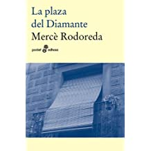 La plaza del diamante (Pocket, Band 36)