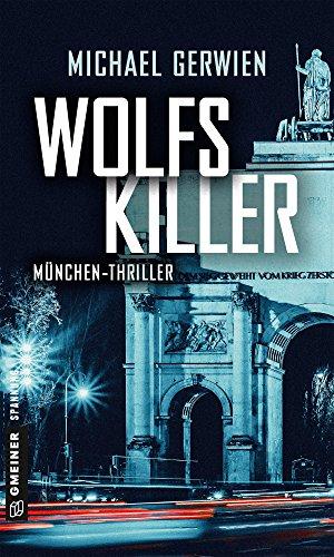 Buchseite und Rezensionen zu 'Wolfs Killer' von Michael Gerwien