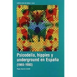 Psicodelia Hippies Y Underground