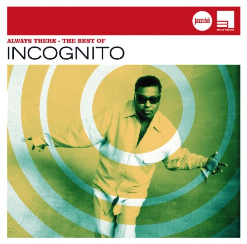 Always There - Best Of Incogni...