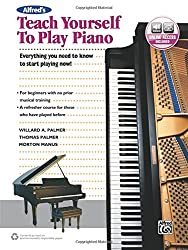 Alfred's Teach Yourself to Play Piano : Everything You Need to Know to Start Playing Now! Book and online audio --- Alfred Publishing