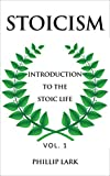 #7: STOICISM: Introduction to the Stoic Life