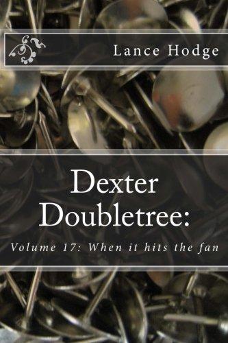 dexter-doubletree-when-it-hits-the-fan-volume-17-dime-novel-publications