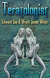 Teratologist by Wrath james White (2008-11-01)
