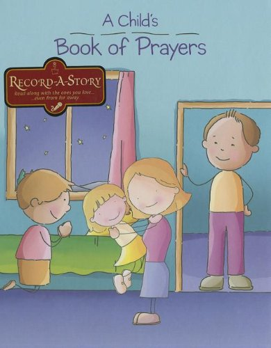 A Child S Book Of Prayers Record A Story