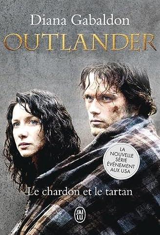 OUTLANDER - 1 - LE CHARDON ET LE