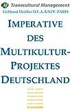 IMPERATIVE DES MULTIKULTUR-PROJEKTES DEUTSCHLAND