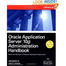 Oracle Application Server 10g Administration Handbook (Oracle Press)
