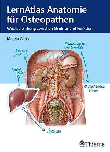 LernAtlas Anatomie für Osteopathen: Wechselwirkung zwischen Struktur und Funktion