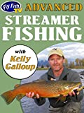 Advanced Streamer Fishing with Kelly Galloup [OV]