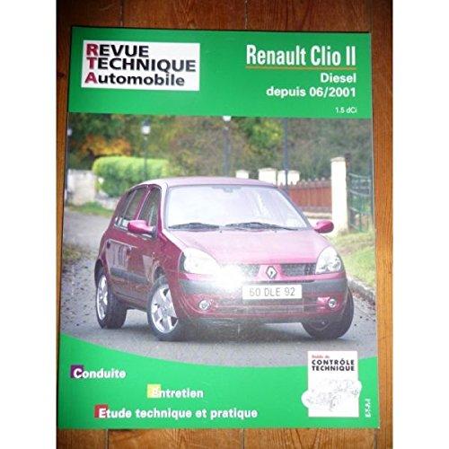 RRTA0657.1 - REVUE TECHNIQUE AUTOMOBILE RENAULT CLIO II Diesel depuis 06/2001 1.5l dCi
