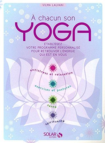 A chacun son yoga par Vimla LALVANI